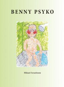 Benny Psyko av Mikael Israelsson