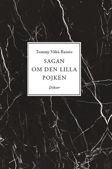 Sagan om den lilla pojken av Tommy Vähä-Rainio