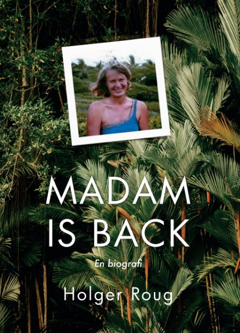 Madam is Back av Holger Roug
