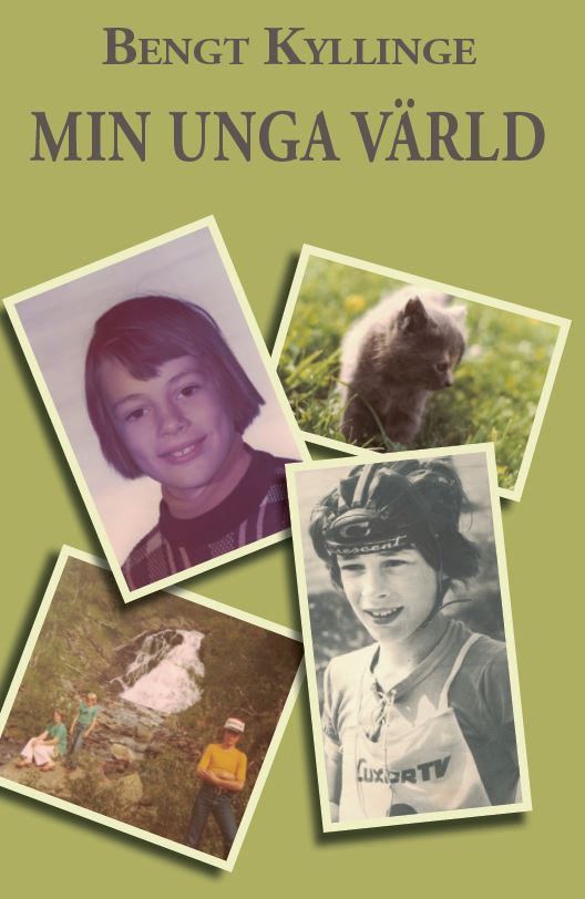 Min unga värld av Bengt Kyllinge