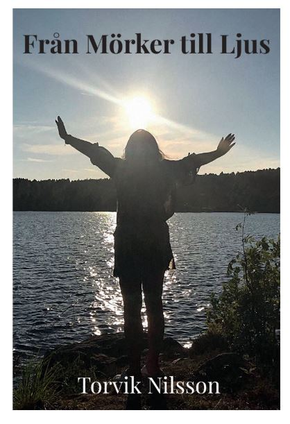 Från Mörker till ljus av Trude Torvik Nilsson
