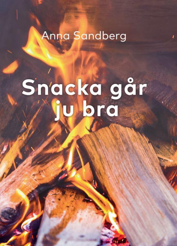 Snacka går ju bra av Anna Sandberg