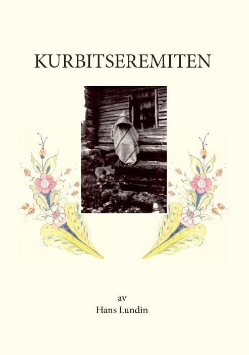Kurbitseremiten av Hans Lundin