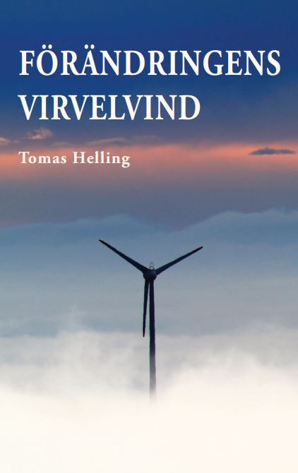 Förändringens virvelvind av Tomas Helling