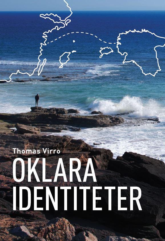 Oklara identiteter av Thomas Virro