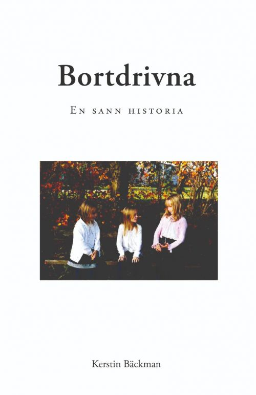 Bortdrivna av Kerstin Bäckman