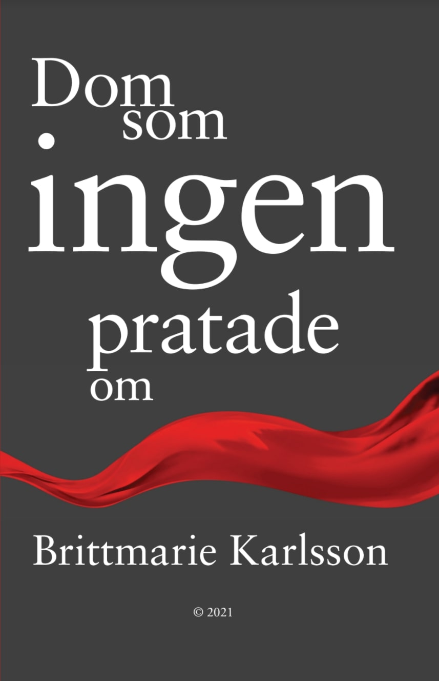 Dom som ingen pratade om av Brittmarie Karlsson