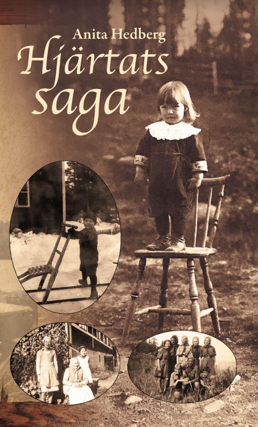 Hjärtats saga av Anita Hedberg