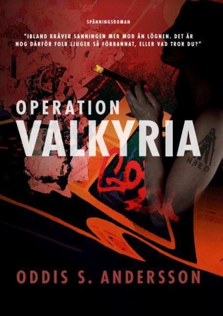 Operation Valkyria av ODDIS S. ANDERSSON