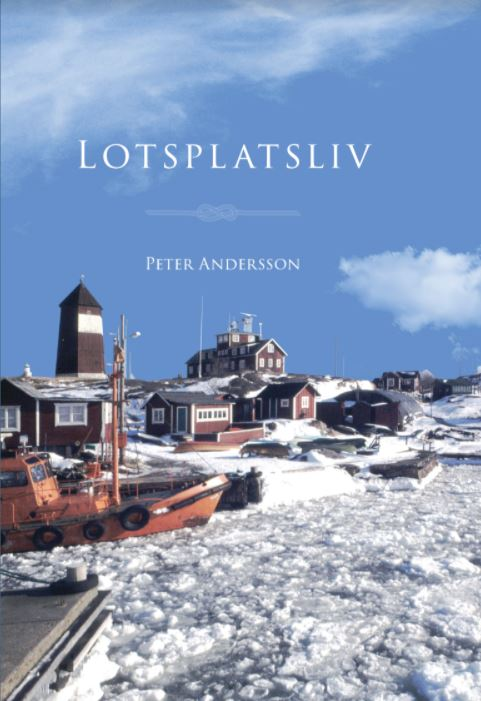 Lotsplatsliv av Peter Andersson