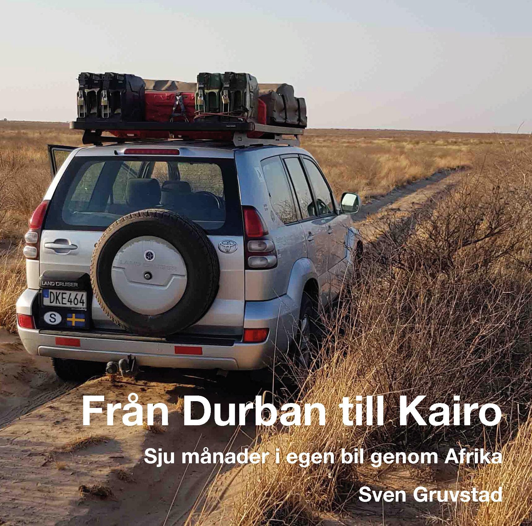 Författarintervju: Från Durban till Kairo av Sven Gruvstad