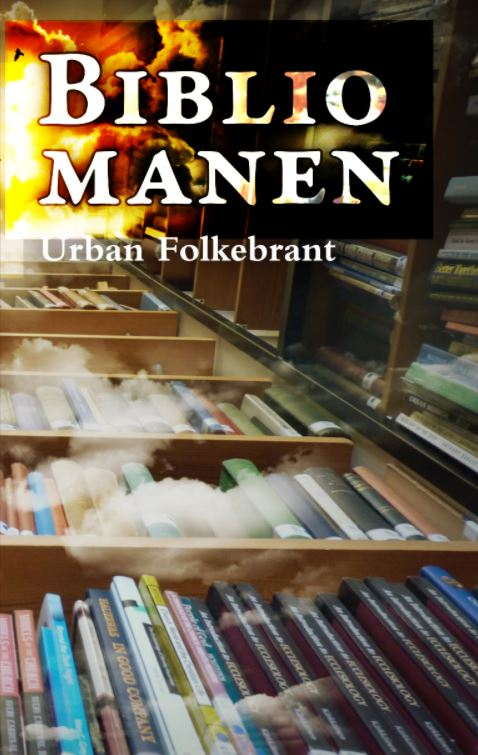 Bibliomanen av Urban Folkebrant