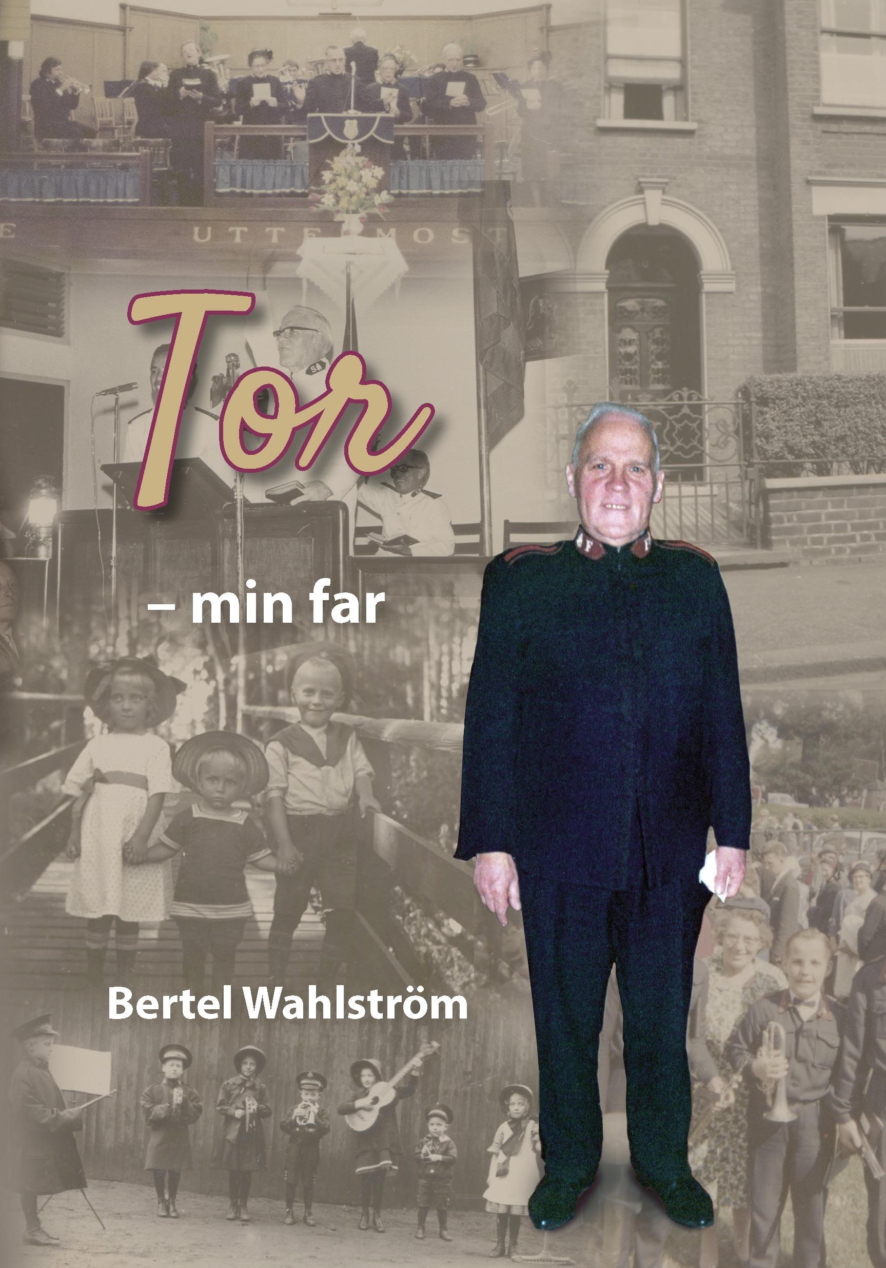 Författarintervju Tor - min far av Bertel Wahlström